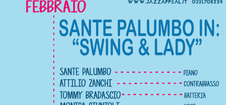 "Sante Palumbo in ""Swing & Lady"""
