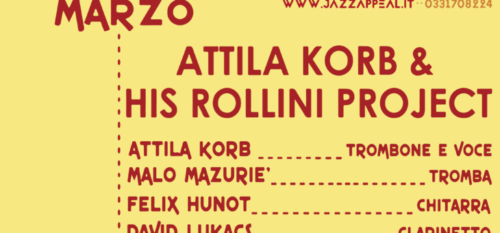 Attila Korb & His Rollini Project