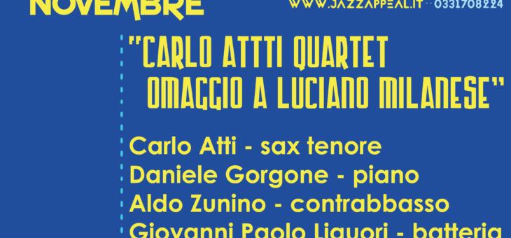 Carlo Atti Quartet – omaggio a Luciano Milanesi