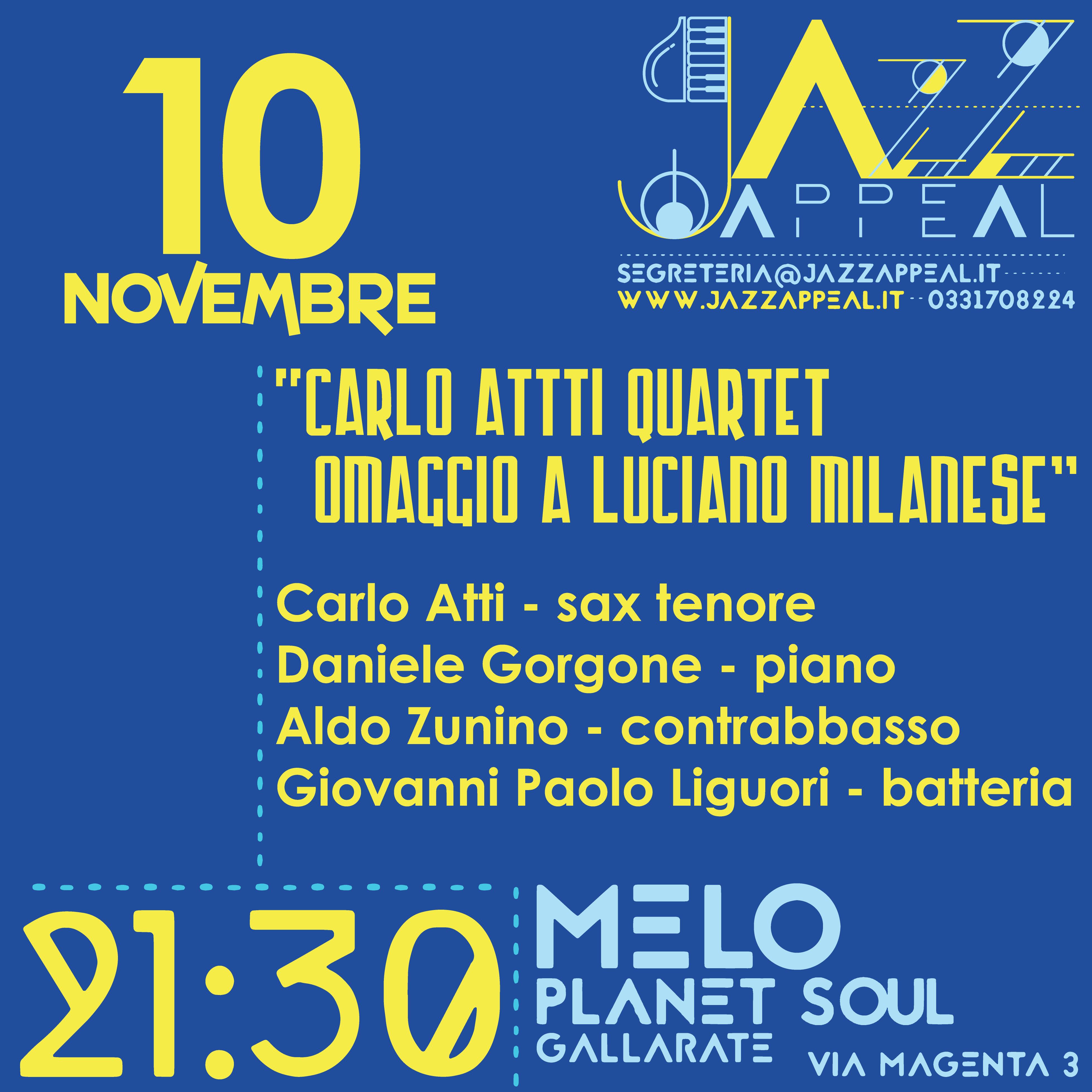 Carlo Atti Quartet - omaggio a Luciano Milanese